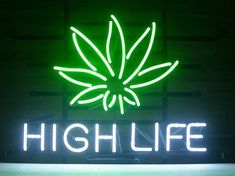 New High Life Cannabis Marijuana Leaf Beer Bar Real Glass Tube Neon Light Sign Handcrafted - Perfect to display in your Bar, Pub, Restaurant, Room This neon is absolutely a surprising gift to anyone! Good for home decoration and personal col. Marijuana Decor, Marijuana Leaves, Pub Signs, Beer Signs, Leaf Font, Stoner Room, Neon Licht, Chill Room, Weed Art