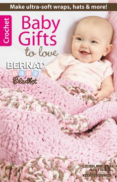 Baby Gifts to Love from Leisure Arts #soft #baby #crochet