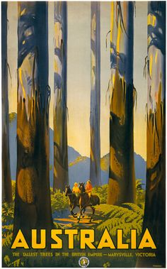 Australia. The Tallest Trees in the British Empire. Marysville, Victoria. Australian National Travel Association, circa 1930. Vintage Australian travel poster. Illustrated by Percy Trompf.