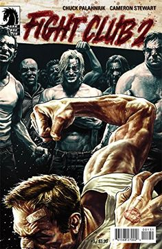 Dark Horse Editor-In-Chief Scott Allie talks about bringing FIGHT CLUB 2 to comics and working with Chuck Palahniuk and Cameron Stewart to make it happen. Fight Club 1999, Fight Club Rules, Chuck Palahniuk, Comic Book Covers, Comic Books, Boxe Fight, Lee Bermejo, Tyler Durden, David Fincher