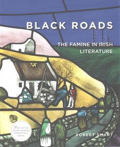 Roads: The Famine in Irish Literature