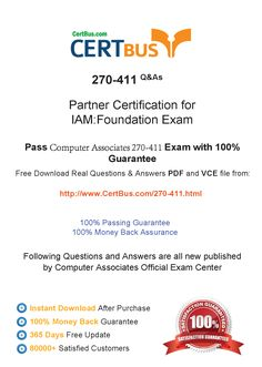 Candidate need to purchase the latest ComputerAssociates 270-411 Dumps with latest ComputerAssociates 270-411 Exam Questions. Here is a suggestion for you: Here you can find the latest ComputerAssociates 270-411 New Questions in their ComputerAssociates 270-411 PDF, ComputerAssociates 270-411 VCE and ComputerAssociates 270-411 braindumps. Their ComputerAssociates 270-411 exam dumps are with the latest ComputerAssociates 270-411 exam question.