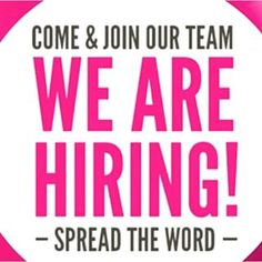 COME JOIN OUR TEAM. WE ARE HIRING LOOK FOR PEOPLE TO JOIN ...