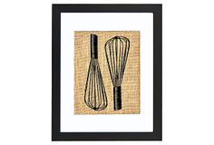 I bet I can print right on to burlap and make the same thing, only better. Baker's Whisks Print on OneKingsLane.com