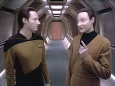 Data and Lore. This represents their personalities quite well. Brent Spiner never ceases to amaze me.