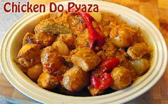 Chicken Do Pyaza is one of the most tastiest chicken recipe. Marinated chicken is cooked in rich Indian spices and then garnished with vegetable rings. One