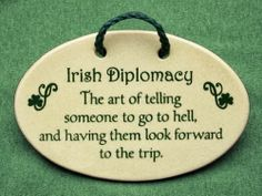 Irish Quotes, Irish Sayings, Irish Jokes & More.: Irish Jokes, Blessings, Proverbs & More. Irish Toasts, Irish Jokes, Irish Proverbs, Proverbs Quotes, Irish Eyes Are Smiling, Irish Pride, Celtic Pride, Irish Girls, Irish Baby
