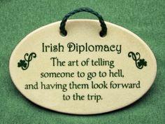 Irish Quotes, Sayings & Jokes, irish diplomacy