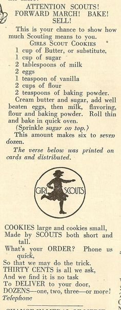 Did you know girls use to bake their own cookies? Cookies were packaged in wax paper bags, sealed with a sticker, and sold door to door for 25 to 35 cents per dozen. This is the original Girl Scouts cookie recipe circa Retro Recipes, Old Recipes, Vintage Recipes, Recipies, Simple Recipes, Cookie Desserts, Cookie Recipes, Just Desserts, Dessert Recipes