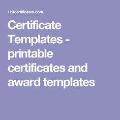 Certificate Templates - printable certificates and award templates