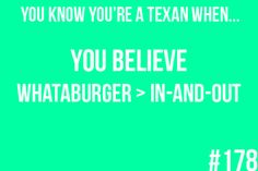 if there is one thing i learned on my trip to texas, it was that i will never eat at In-N-Out and not wish it was Whataburger.