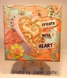 Cricut with Heart: Amazing Mixed Media Canvas