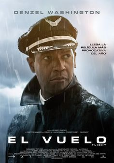 Official theatrical movie poster ( of for Flight Directed by Robert Zemeckis. Starring Denzel Washington, Don Cheadle, Bruce Greenwood, Kelly Reilly Denzel Washington, 2012 Movie, See Movie, Movie Tv, Movie Cast, Movie Photo, Image Cinema, Bruce Greenwood, Posters