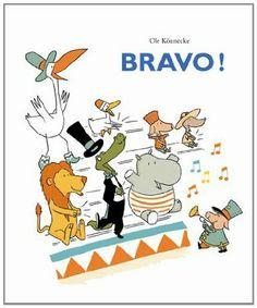 Bravo ! - Ole Könnecke, Florence Seyvos - Amazon.fr - Livres
