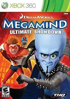 Megamind! It's Waylon's but I'll play the hell out of this game! :)