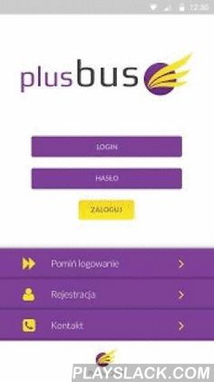 PlusBus  Android App - playslack.com ,  Dzięki tej aplikacji możecie sprawdzić rozkłady jazdy, aktualności jak i dokonać zakupu biletów. With this application you can check timetables, news and ticket purchase.