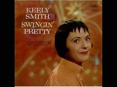 From the album Swinging Pretty U S release in 1959, U K Release in 1980. This is…