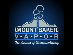 Liked on YouTube: Mt Baker Vapor E Juice Review