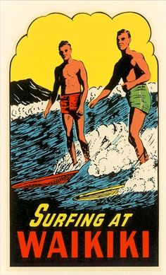 #Vintage ad for surfing at Waikiki #Travel Sport USA multicityworldtravel.com We cover the world over 220 countries, 26 languages and 120 currencies Hotel and Flight deals.guarantee the best price
