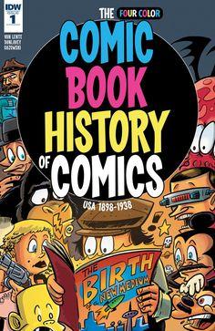 Comic Book History of Comics #1 (of 6)  The award-winning Action Philosophers team of Fred Van Lente and Ryan Dunlavey turn their irreverent-but-accurate eye to the stories of Jack Kirby, R. Crumb, Harvey Kurtzman, Alan Moore, Stan Lee, Will Eisner, Fredric Wertham, Roy Lichtenstein, Art Spiegelman, Herge, Osamu Tezuka – and more!