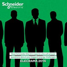 Meet Schneider Electric experts who will answer questions about your biggest energy challenges. Mark your calendar to discover new solutions that you can use to optimize cost and improve efficiency at Elecrama from 8th to 12th of January 2014. Know more www.elecrama.com