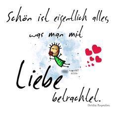 #Schön ist eigentlich alles,was man mit #Liebe ❤️ betrachtet. In diesem #Sinne wünsche ich euch allen mal wieder nen schööööööööönen ☀️ #Freitag  #juhuuu  #spruch #sprüche #spruchdestages  #herzgeflüster #frühling #Frühlingsgefühle  (hier:...