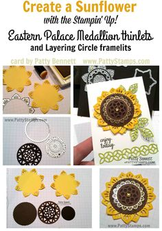 Tutorial to Create a sunflower with the Stampin' Up! Eastern Palace Medallion thinlits and gold vinyl stickers! by Patty Bennett Daydream Medallions, Stampin Up Anleitung, Eastern Palace, Sunflower Cards, Card Making Techniques, Fall Cards, Card Tutorials, Pretty Cards, Stamping Up