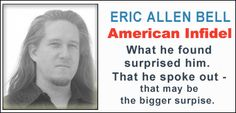 Eric Allen Bell has changed and yet he hasn't. The plan: to make a documentary