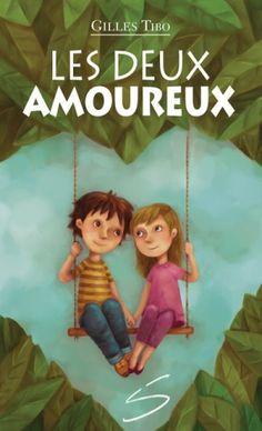 LES DEUX AMOUREUX / Gilles Tibo