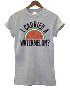 (XL) I Carried A Watermelon? Mens & Ladies Unisex Fit T-Shirt