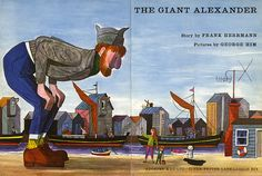 "George Him illustration from, ""The Giant Alexander"", Methuen & Co. LTD, London. 1964    Illustrated by George Him."