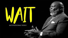 You have got to be tough (Waiting) by  td jakes motivation - YouTube