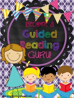 Become a Guided Reading Guru!