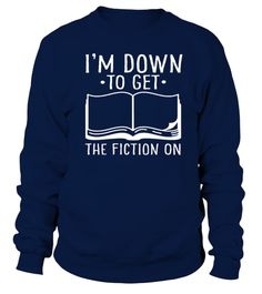 #  Author Book Bookworm Literature Read Reading Write paper T Shirt .  DOWN TO GET THE FICTION - READING SHIRTS  Author Book Bookworm Literature Read Reading Write paper  T-Shirt