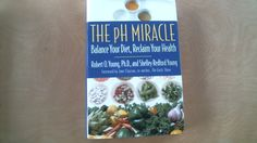 The pH Miracle: Balance Your Diet, Reclaim Your Health - Nonfiction