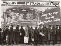 Louisville Flood Victims ● African-American flood victims line up to get food and clothing from a Red Cross relief station in front of billboard ironically extolling The American Way in January (Margaret Bourke-White/Time & Life Pictures/Getty Images) Diane Arbus, Life Magazine, Duomo Milan, Alphaville Forever Young, Paul Harvey, Easy Listening Music, Standard Of Living, Margaret Bourke White, Vivian Maier