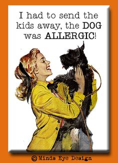 I had to send the kids away, the dog was allergic. Scotty dog love. #funny Scottish terrier humor.