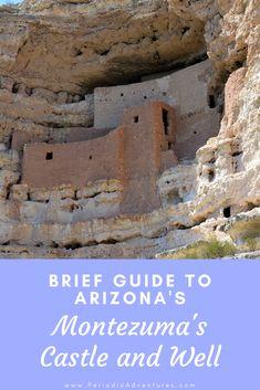 Brief Guide Montezuma's Castle & Well in Arizona - Periodic Adventures Monteverde, Montezuma Castle Arizona, Arizona Falls, Havasupai Falls, Costa Rica, Surf, Like A Local, Best Hikes, United States Travel