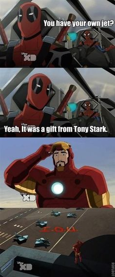 Deadpool remains impressed with Tony Stark's generosity. Spider-man is jealous.