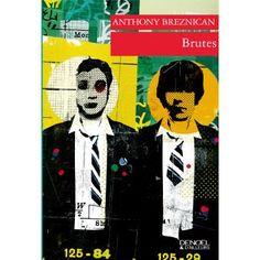 Brutes de Anthony Breznican