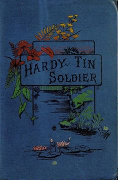 """""""Hardy Tin Soldier & Other Stories"""" (1894?) Published George Routledge & Sons"""