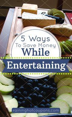 5 Ways To Save Money While Entertaining