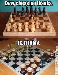 Chess… Gross.