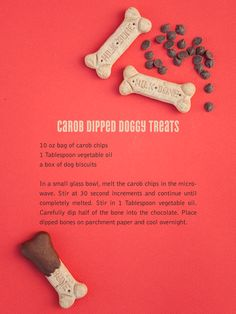 CAROB DIPPED DOGGIE TREATS: can't forget my furry babies.this is a good way to dress up their everyday ho-hum treats and give the something they will love! Puppy Treats, Diy Dog Treats, Homemade Dog Treats, Dog Treat Recipes, Dog Food Recipes, Dog Milk, Puppy Party, Dog Biscuits, Dog Snacks