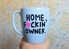 home fuckin' owner coffee cup housewarming gift new home gift home sweet home #houswarming #homesweethome by astraychalet