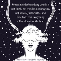 Just Breathe and Have Faith That Everything Will Work Out for the Best - Tiny Buddha Spiritual Thoughts, Spiritual Awakening, Positive Thoughts, Awakening Quotes, Spiritual Wisdom, Positive Messages, Tiny Buddha, Best Brains, Love Truths