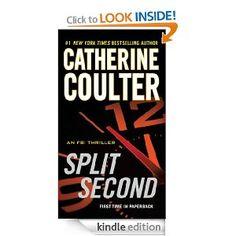 Split Second (AN FBI THRILLER): Catherine Coulter