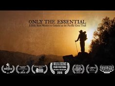 Movie: Only the Essential: Pacific Crest Trail Documentary – If you haven't taken the time to view this video, do it now. Prepare to sit back and enjoy 39 minutes of trail goodness.