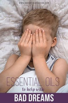 Nightmares are common among children; although they can occur to people at any age. Nightmares in kids can result from anxiety and stress which is really a bad experience for them. Essential oils can help your kids enjoy uninterrupted night sleep.