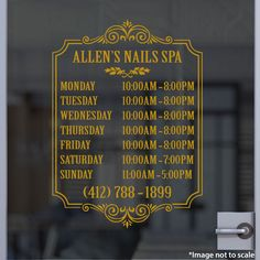 Allen's Nails Spa | 412-788-1899 | Stickertitans.com | Custom Business / Office / Shop / Salon / Restaurant Open Hour Vinyl Decal | Our Vinyl Signs are made from Oracal 651 | 470-585-2229